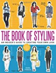 The Book of Styling: An Insider's Gui...