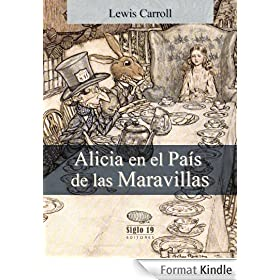 Alicia en el Pa�s de las Maravillas (Translated) (Spanish Edition)