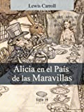 img - for Alicia en el Pa s de las Maravillas (Translated) (Spanish Edition) book / textbook / text book