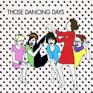 Those Dancing Days Ep