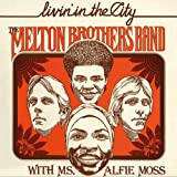 echange, troc The Melton Brothers Band - Livin'In The City