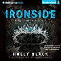 Ironside: A Modern Faery's Tale Audiobook by Holly Black Narrated by Kate Rudd