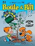 """Afficher """"Boule et Bill n° 31 Graine de cocker"""""""