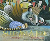 Image of Sleep Like a Tiger (Caldecott Medal - Honors Winning Title(s))