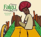 Farmer Falgu Goes On A Trip (Farmer Falgu Series)