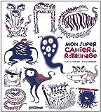 Mon super cahier de ratatinage ! par Catherine Leblanc