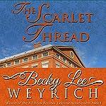 The Scarlet Thread | Becky Lee Weyrich