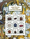 img - for Louis Vuitton City Bags: A Natural History book / textbook / text book