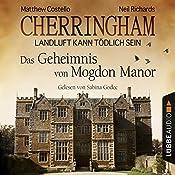 Das Geheimnis von Mogdon Manor (Cherringham - Landluft kann tödlich sein 2) | Matthew Costello, Neil Richards