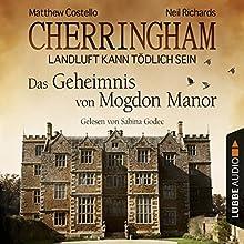 Das Geheimnis von Mogdon Manor (Cherringham - Landluft kann tödlich sein 2) (       ungekürzt) von Matthew Costello, Neil Richards Gesprochen von: Sabina Godec