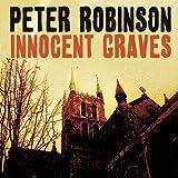 Innocent Graves: An Inspector Banks Novel #8