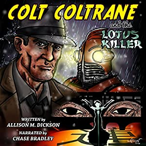 Colt Coltrane and the Lotus Killer Audiobook