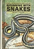Beginning With Snakes (0866227822) by Stratton, Richard