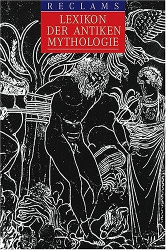 Reclams Lexikon der antiken Mythologie