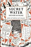 Secret Water (0224606387) by Ransome, Arthur