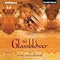 The Glassblower: The Glassblower Trilogy, Book 1 Audiobook by Petra Durst-Benning, Samuel Willcocks (translator) Narrated by Kristin Watson Heintz