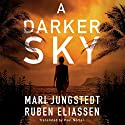 A Darker Sky: The Canary Island Series, Book 1 Audiobook by Mari Jungstedt, Ruben Eliassen, Paul Norlen - translator Narrated by Joyce Bean