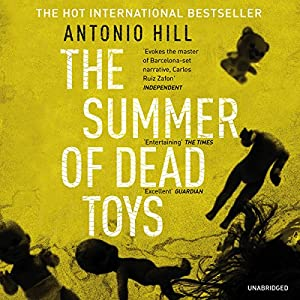 The Summer of Dead Toys Audiobook