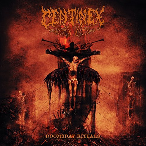 Doomsday Rituals by Centinex