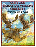 img - for Sally Ann Thunder Ann Whirlwind Crockett book / textbook / text book