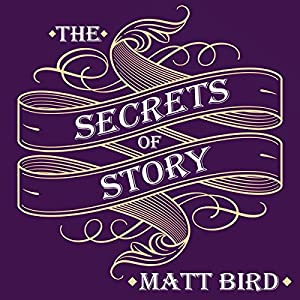 The Secrets of Story Audiobook
