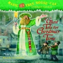 Magic Tree House, Book 44: A Ghost Tale for Christmas Time