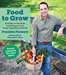 Food to Grow: A simple, no-fail guide...