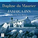 Jamaica Inn (       UNABRIDGED) by Daphne du Maurier Narrated by Tony Britton