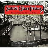 Sutro's Glass Palace