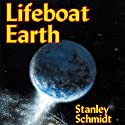 Lifeboat Earth: Kyyra, Book 2 Audiobook by Stanley Schmidt Narrated by George Backman