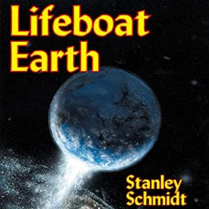 Lifeboat Earth: Kyyra, Book 2 | [Stanley Schmidt]