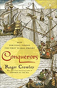 Conquerors: How Portugal Forged the F…