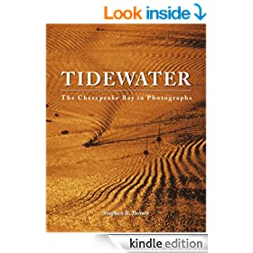 TIDEWATER: The Chesapeake Bay in Photographs