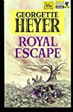 Royal Escape (0330201018) by Georgette Heyer