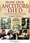 How Our Ancestors Died: A Guide for F...