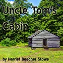 Uncle Tom's Cabin Audiobook by Harriet Beecher Stowe Narrated by Jim Roberts