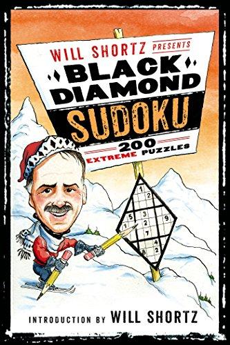 Will Shortz Presents Black Diamond Sudoku: 200 Extreme Puzzles - Import It  All