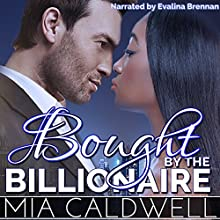 Bought by the Billionaire (       UNABRIDGED) by Mia Caldwell Narrated by Evalina Brennan