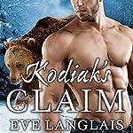 Kodiak's Claim: Kodiak Point, Book 1 | Eve Langlais