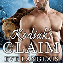 Kodiak's Claim: Kodiak Point, Book 1 (       UNABRIDGED) by Eve Langlais Narrated by Chandra Skyye