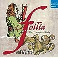 La Follia - The Triumph Of Folly