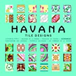 Havana - Tile Designs. Les carraeux d...