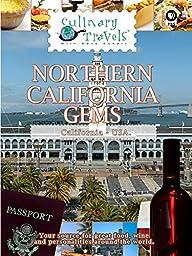 Culinary Travels - Northern California Gems