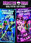 Monster High Double Feature: Friday N...