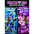 Monster High Double Feature: Friday Night Frights / Why Do Ghouls Fall in Love?