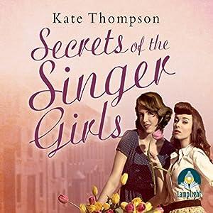 Secrets of the Singer Girls Audiobook
