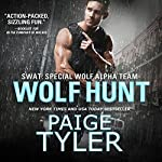 Wolf Hunt: SWAT, Book 6 | Paige Tyler