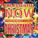 The Essential NOW That's What I Call Christmas Various artists