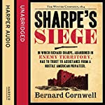 Sharpe's Siege: The Winter Campaign, 1814: The Sharpe Series, Book 18 (       UNABRIDGED) by Bernard Cornwell Narrated by Rupert Farley