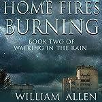 Home Fires Burning | William Allen